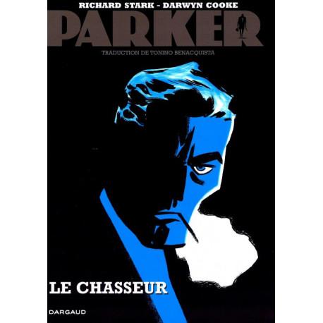 PARKER - TOME 1 - LE CHASSEUR