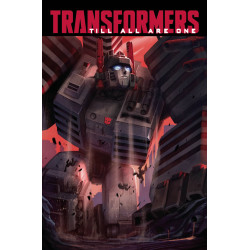 TRANSFORMERS TILL ALL ARE ONE TP VOL 2