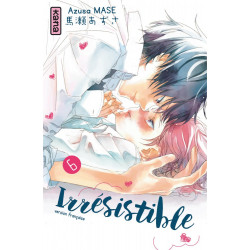 IRRESISTIBLE, TOME 6