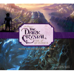 DARK CRYSTAL AGE OF RESISTANCE INSIDE THE EPIC RETURN TO THRA