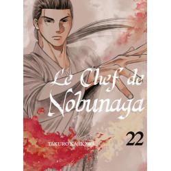 LE CHEF DE NOBUNAGA - TOME 22