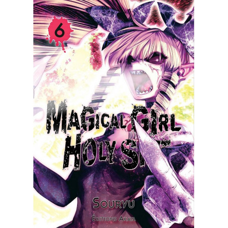 MAGICAL GIRL HOLY SHIT - TOME 6