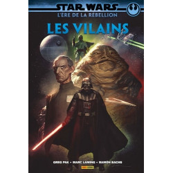 STAR WARS - L'ERE DE LA REBELLION: LES VILAINS