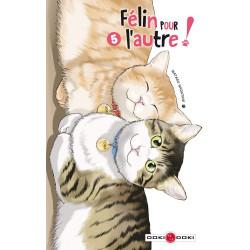FELIN POUR L'AUTRE - T05 - FELIN POUR L'AUTRE - VOLUME 05
