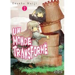 UN MONDE TRANSFORME T02