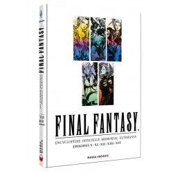 FINAL FANTASY : ENCYCLOPEDIE OFFICIELLE MEMORIAL ULTIMANIA - EPISODES X.XI.XII.XIII.XIV - VOL.2