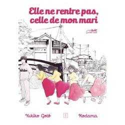 ELLE NE RENTRE PAS, CELLE DE MON MARI