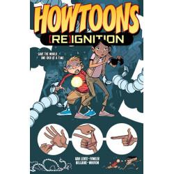HOWTOONS REIGNITION TP VOL 1