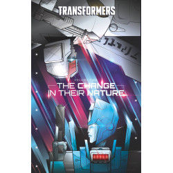 TRANSFORMERS HC VOL 2 CHANGE IN THEIR NATURE