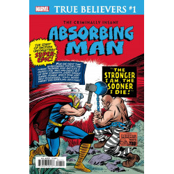 TRUE BELIEVERS CRIMINALLY INSANE ABSORBING MAN