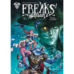 FREAKS' SQUEELE T01-EDITION SPECIALE 15 ANS