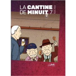 LA CANTINE DE MINUIT, VOLUME 7
