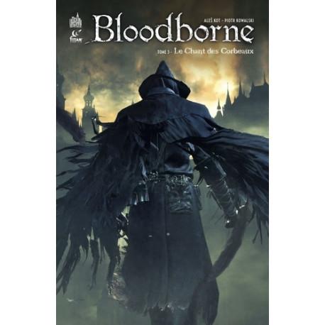 BLOODBORNE - TOME 3