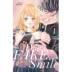 DON'T FAKE YOUR SMILE - TOME 1 - VOL01