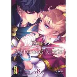 TALES OF WEDDING RINGS - TOME 8