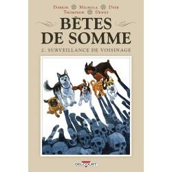 BETES DE SOMME T02 - SURVEILLANCE DE QUARTIER