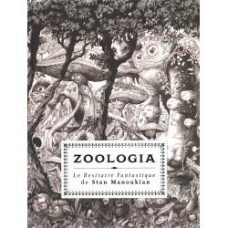 ZOOLOGIA, LE BESTIAIRE FABULEUX DE STAN MANOUKIAN
