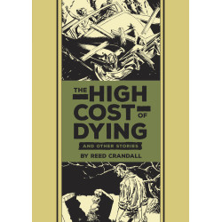 EC REED CRANDALL FELDSTEIN HIGH COST OF DYING HC