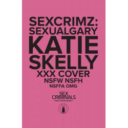 SEX CRIMINALS SPECIAL 1 XXX SKELLY VAR