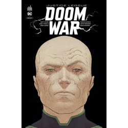 JUSTICE LEAGUE DOOM WAR - T01 - JUSTICE LEAGUE DOOM WAR - TOME 0