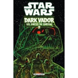 STAR WARS - DARK VADOR : LES CONTES DU CHATEAU T02