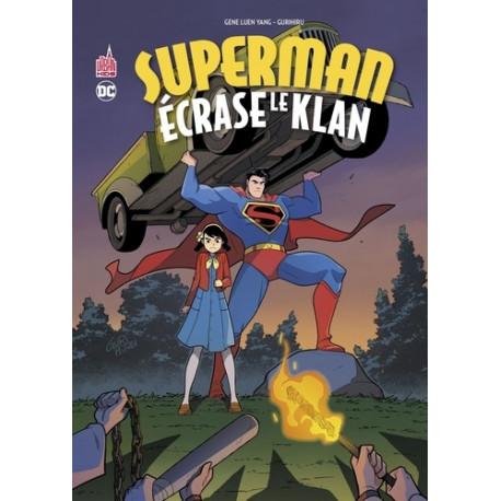 SUPERMAN ECRASE LE KLAN - TOME 0