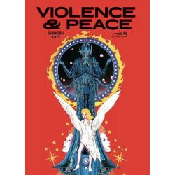 VIOLENCE & PEACE