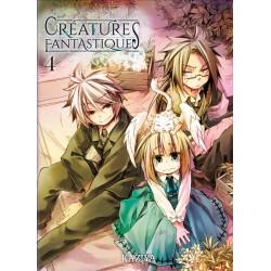 CREATURES FANTASTIQUES T04