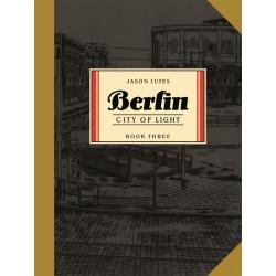 BERLIN TP BOOK 3 CITY OF LIGHT