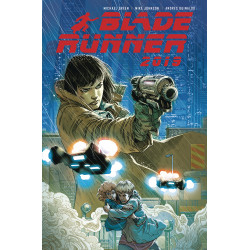 BLADE RUNNER 2019 TP VOL 1 WELCOME TO LOS ANGELES