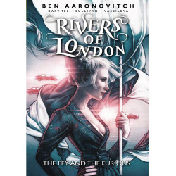 RIVERS OF LONDON FEY FURIOUS TP