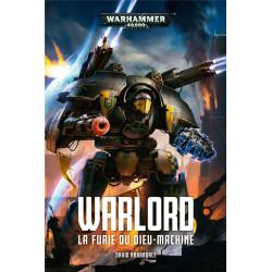 WARLORD: LA FURIE DU DIEU-MACHINE