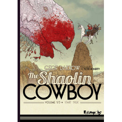 THE SHAOLIN COWBOY (TOME 1-START TREK)