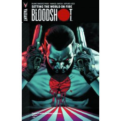BLOODSHOT TP VOL 1 SETTING WORLD ON FIRE