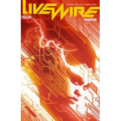 LIVEWIRE TP VOL 1 FUGITIVE