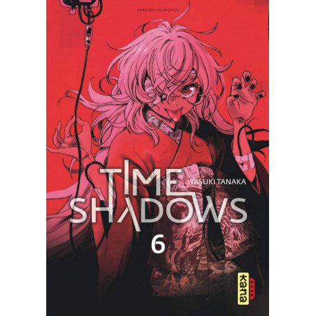 TIME SHADOWS - TOME 6