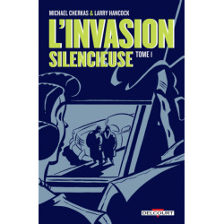 L'INVASION SILENCIEUSE T01