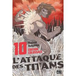 L'ATTAQUE DES TITANS - EDITION COLOSSALE - L'ATTAQUE DES TITANS EDITION COLOSSALE T10