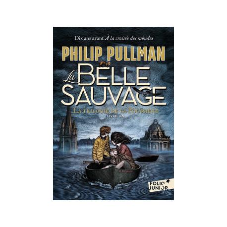LA TRILOGIE DE LA POUSSIERE, 1 : LA BELLE SAUVAGE