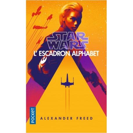 STAR WARS - NUMERO 167 L'ESCADRON ALPHABET