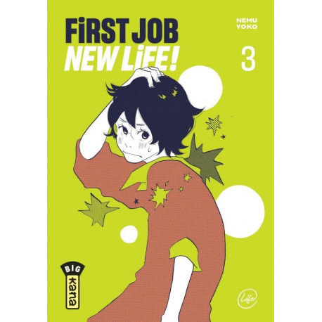 FIRST JOB NEW LIFE ! - TOME 3