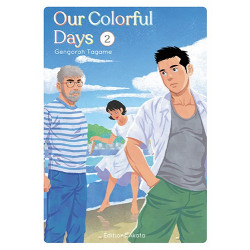 OUR COLORFUL DAYS - TOME 2