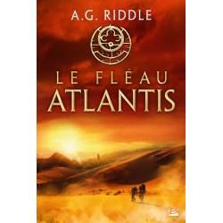 LA TRILOGIE ATLANTIS, T2 : LE FLEAU ATLANTIS