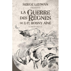 SERGE LEHMAN PRESENTE - LA GUERRE DES REGNES - L'INTEGRALE