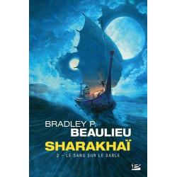 SHARAKHAI, T2 : LE SANG SUR LE SABLE