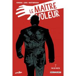 LE MAITRE VOLEUR T07 - FIN DE PARTIE