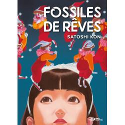 FOSSILES DE REVES - T01 - FOSSILES DE REVES