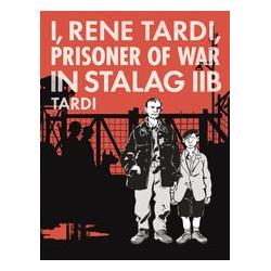 I RENE TARDI PRISONER OF WAR IN STALAG IIB HC VOL 1