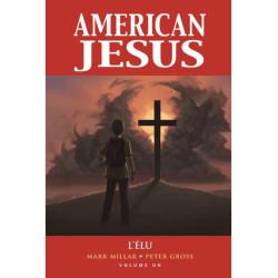 AMERICAN JESUS: L'ELU