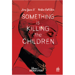 SOMETHING IS KILLING THE CHILDREN TOME 1